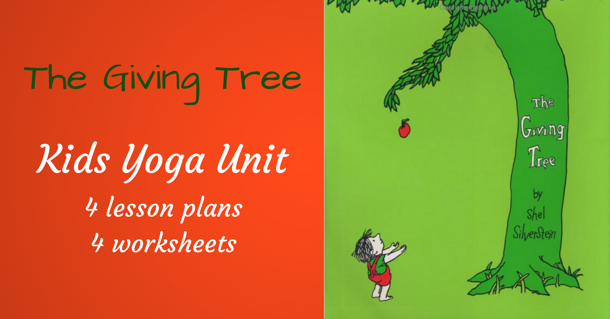 The Giving Tree Monthly Kids Yoga Unit